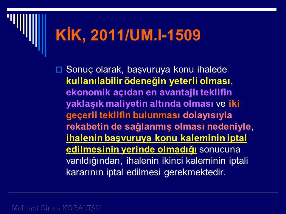 KİK, 2011/UM.I-1509