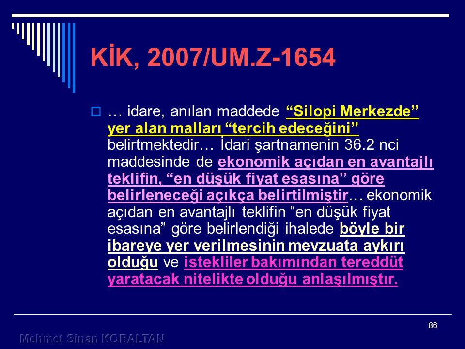 KİK, 2007/UM.Z-1654