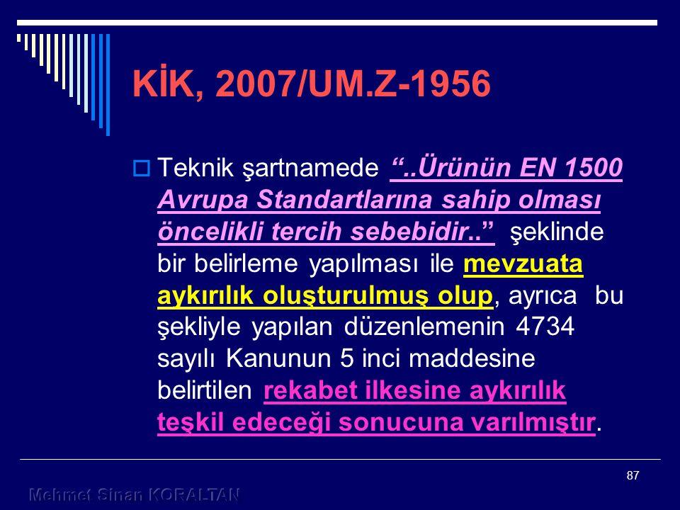 KİK, 2007/UM.Z-1956