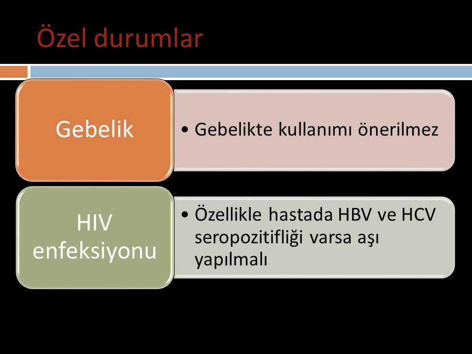 Özel durumlar Hepatit A aşısı Gebelik Gebelikte kullanımı önerilmez