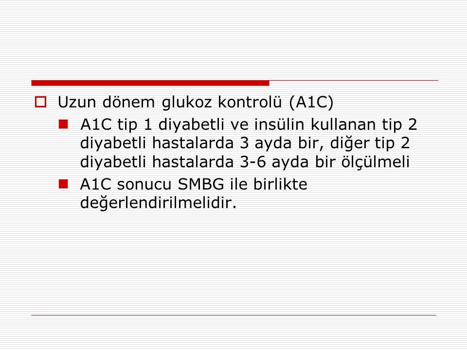 Uzun dönem glukoz kontrolü (A1C)