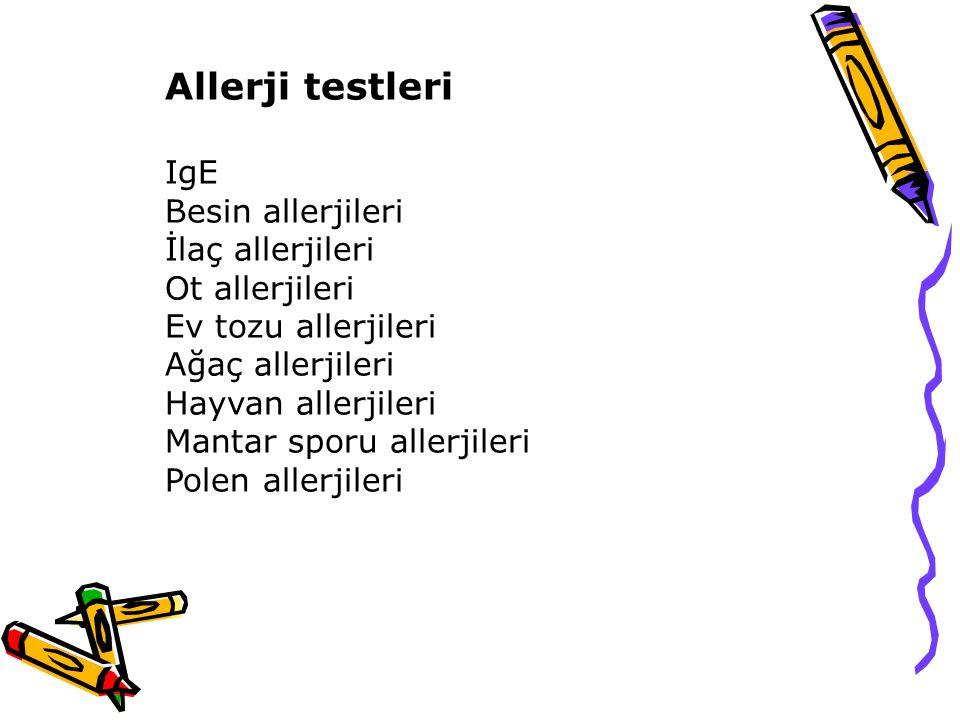 Allerji testleri IgE Besin allerjileri İlaç allerjileri Ot allerjileri