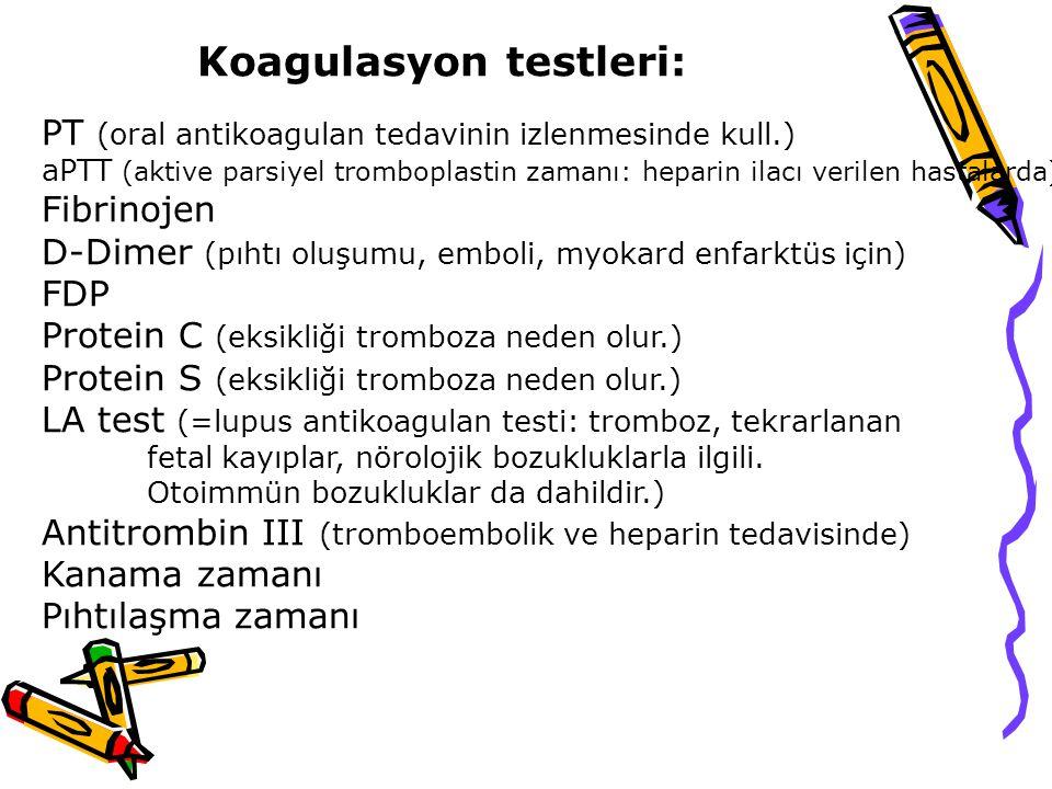 Koagulasyon testleri: