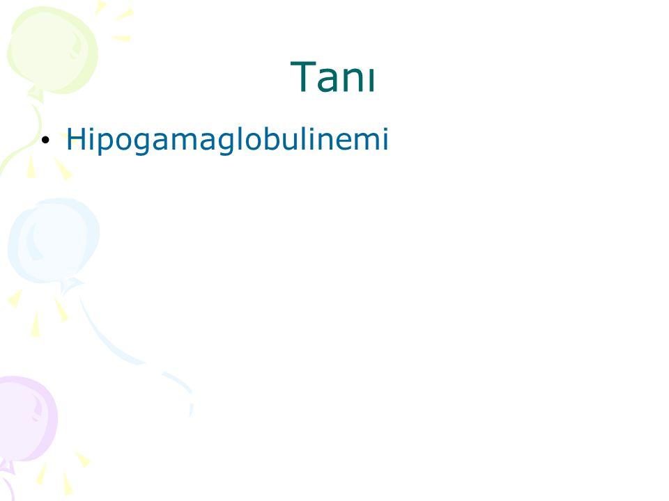 Tanı Hipogamaglobulinemi