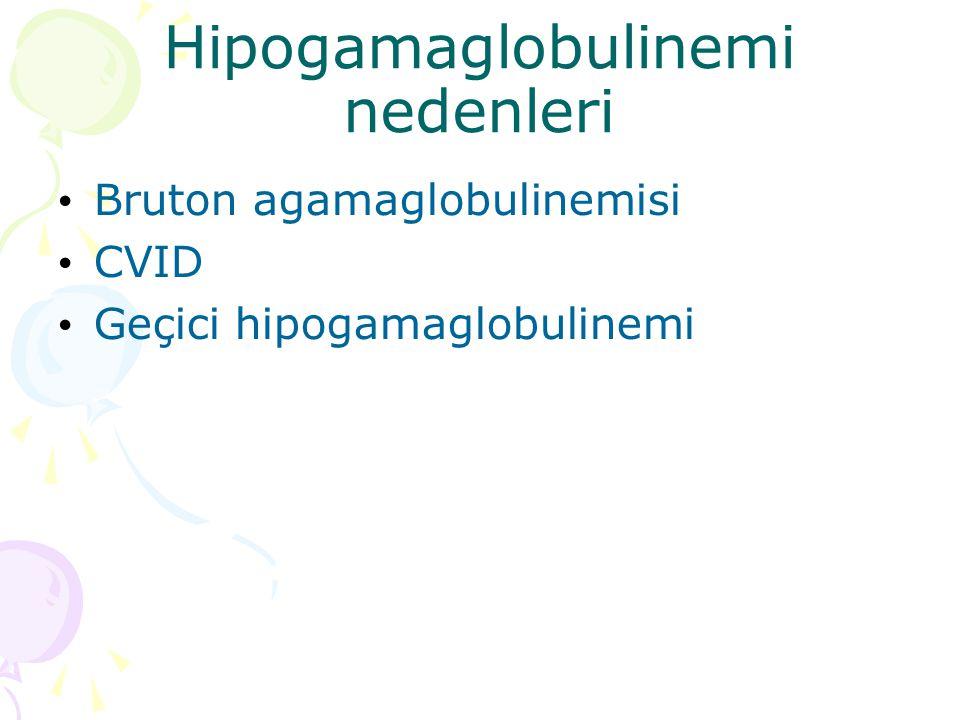 Hipogamaglobulinemi nedenleri