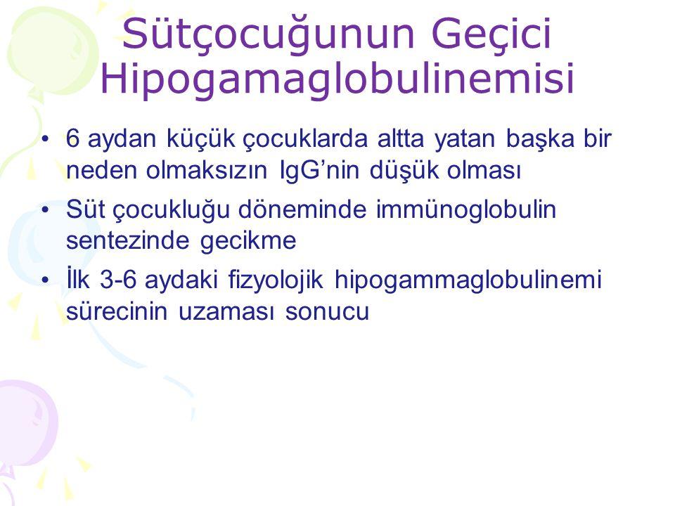 Sütçocuğunun Geçici Hipogamaglobulinemisi