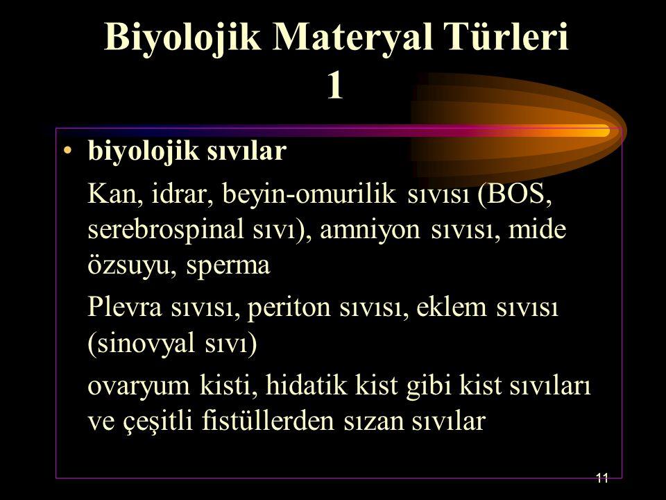 Biyolojik Materyal Türleri 1