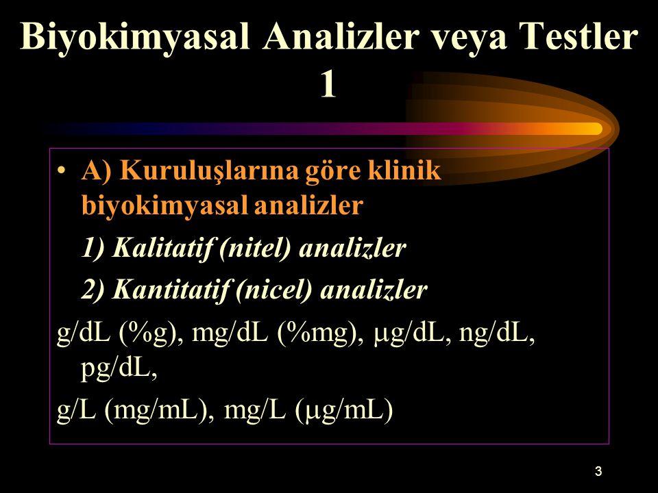 Biyokimyasal Analizler veya Testler 1