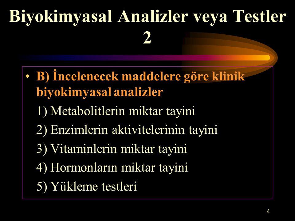 Biyokimyasal Analizler veya Testler 2