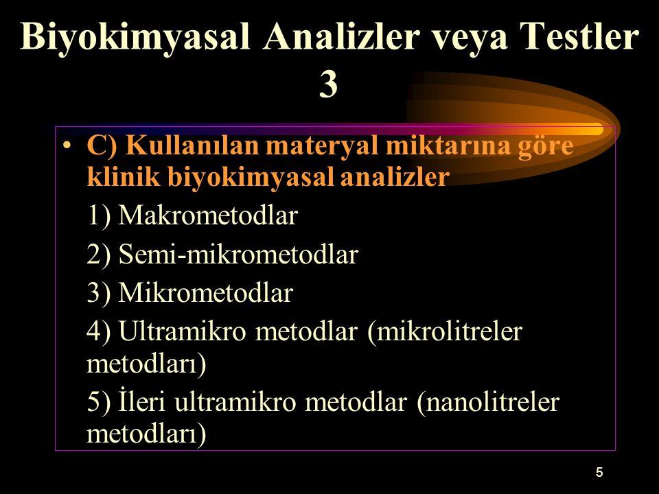 Biyokimyasal Analizler veya Testler 3