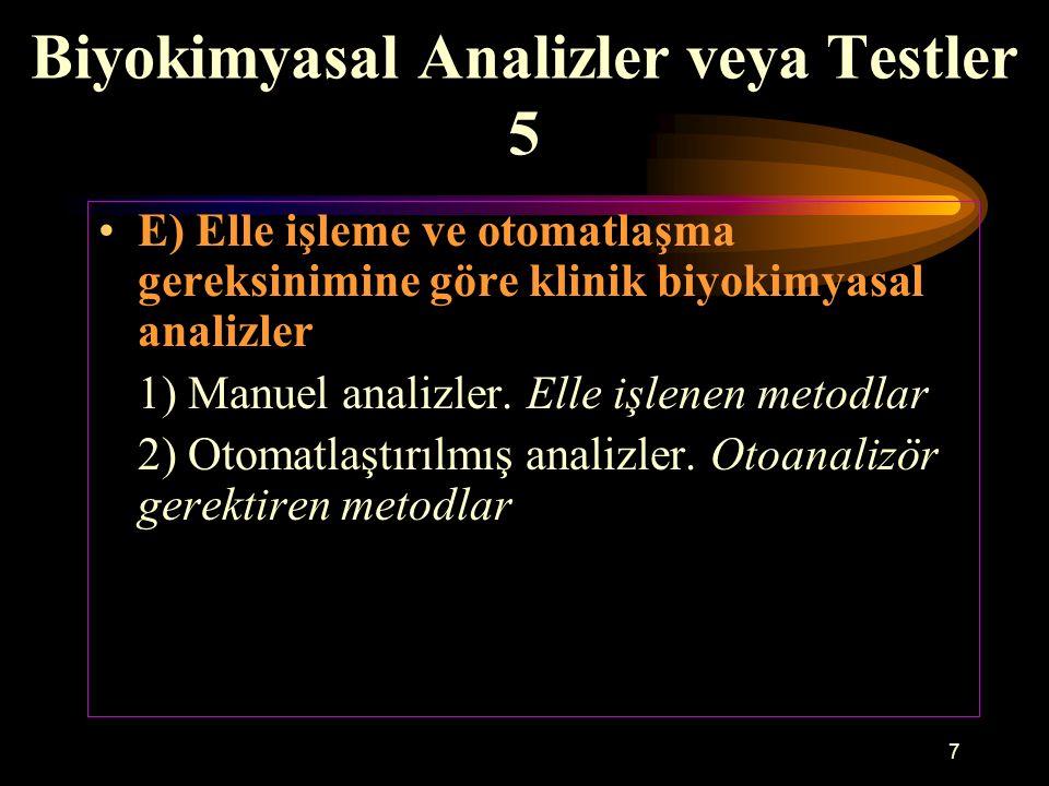 Biyokimyasal Analizler veya Testler 5