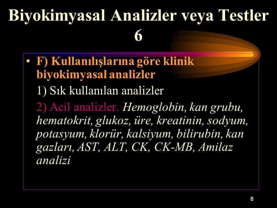 Biyokimyasal Analizler veya Testler 6