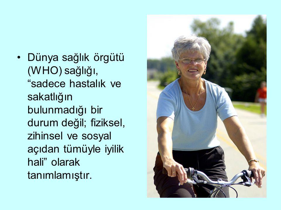Dünya sağlık örgütü (WHO) sağlığı, sadece hastalık ve sakatlığın bulunmadığı bir durum değil; fiziksel, zihinsel ve sosyal açıdan tümüyle iyilik hali olarak tanımlamıştır.