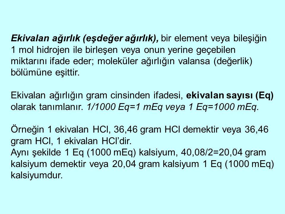Ekivalan ağırlık (eşdeğer ağırlık), bir element veya bileşiğin 1 mol hidrojen ile birleşen veya onun yerine geçebilen miktarını ifade eder; moleküler ağırlığın valansa (değerlik) bölümüne eşittir.