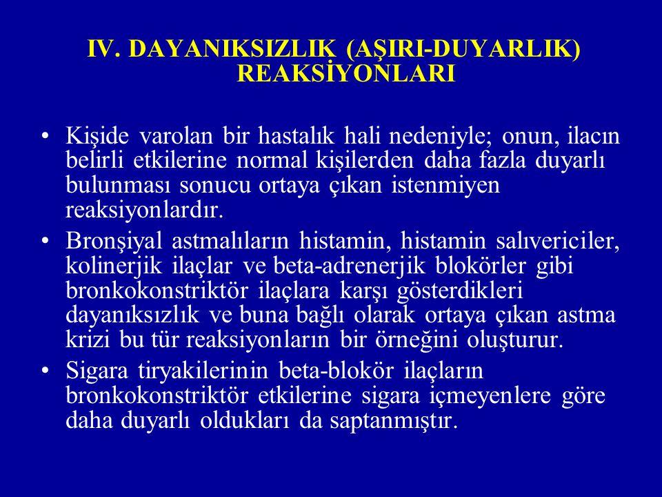 IV. DAYANIKSIZLIK (AŞIRI-DUYARLIK) REAKSİYONLARI
