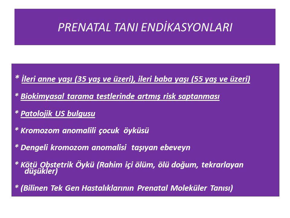 PRENATAL TANI ENDİKASYONLARI
