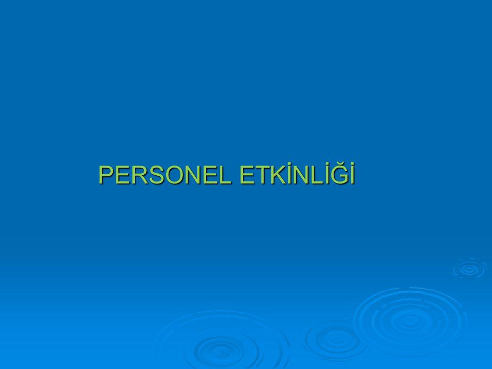PERSONEL ETKİNLİĞİ