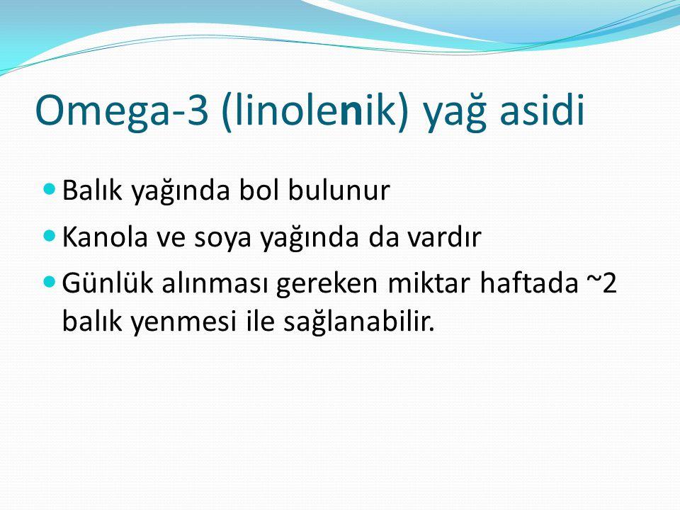 Omega-3 (linolenik) yağ asidi