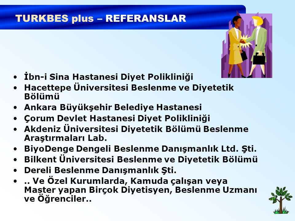 TURKBES plus – REFERANSLAR