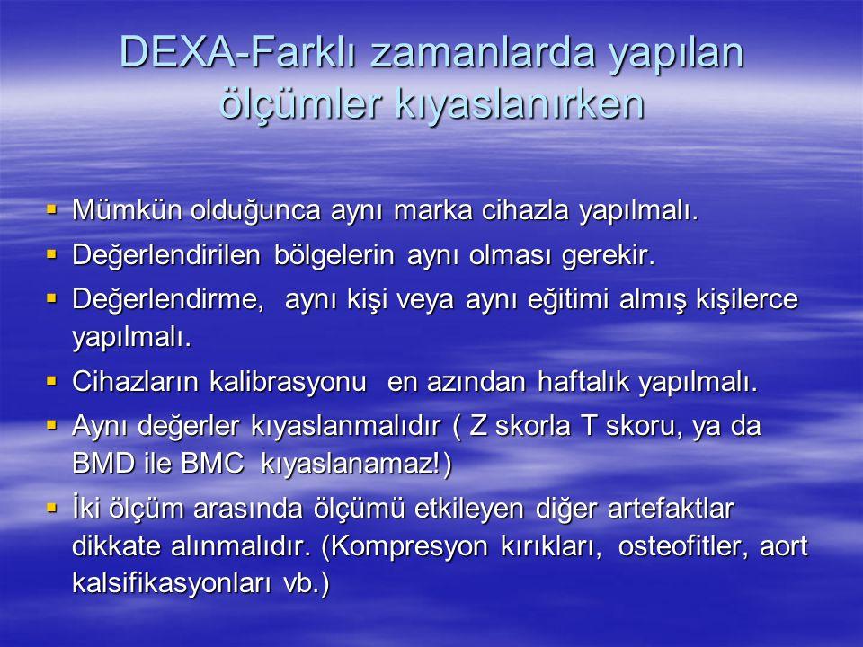 DEXA-Farklı zamanlarda yapılan ölçümler kıyaslanırken