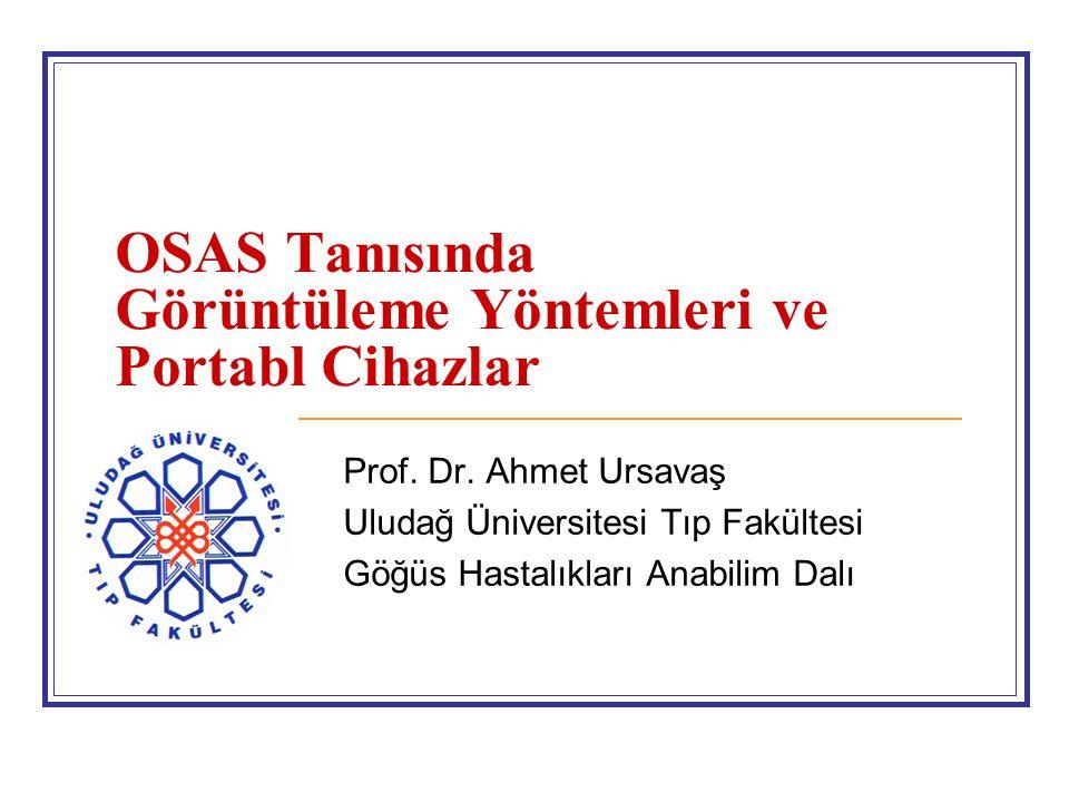 OSAS Tanısında Görüntüleme Yöntemleri ve Portabl Cihazlar