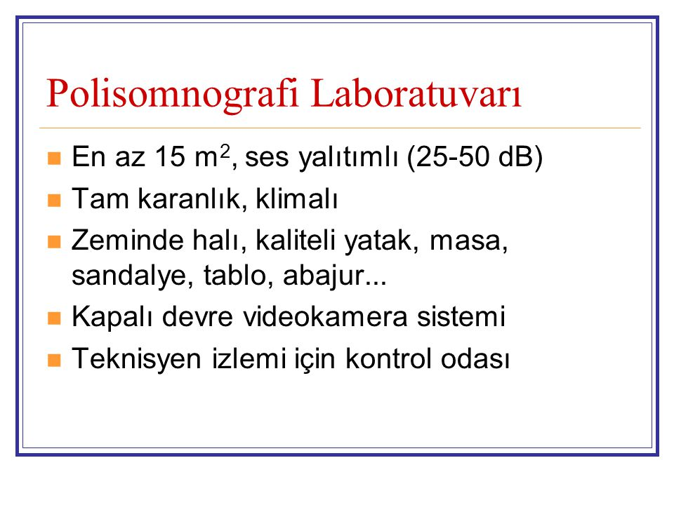 Polisomnografi Laboratuvarı
