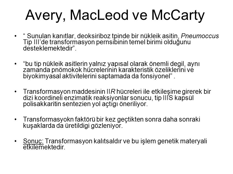 Avery, MacLeod ve McCarty