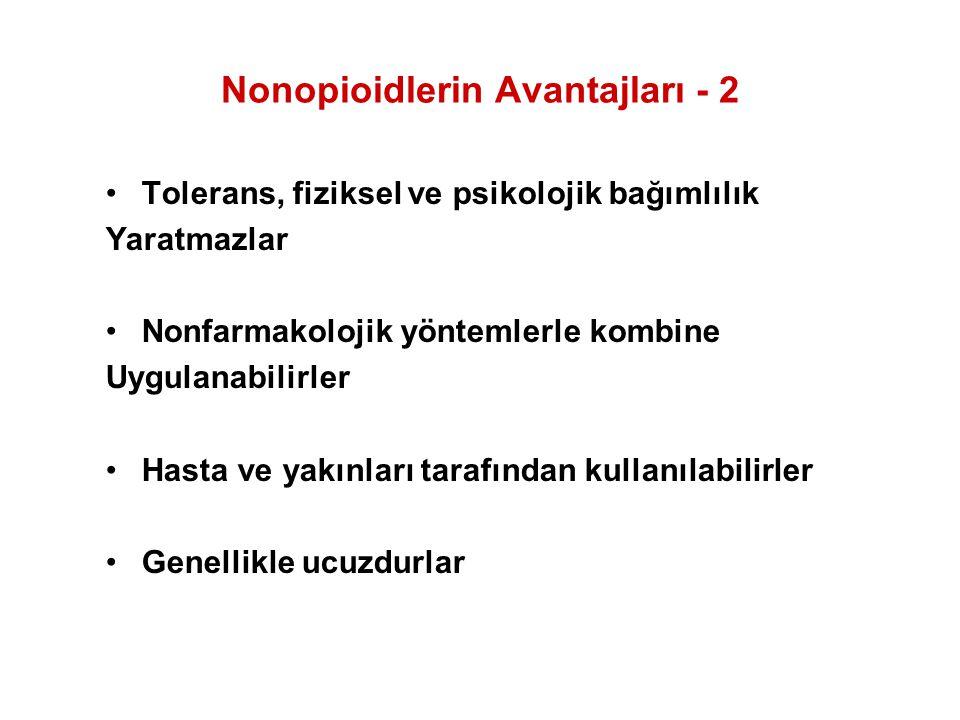 Nonopioidlerin Avantajları - 2
