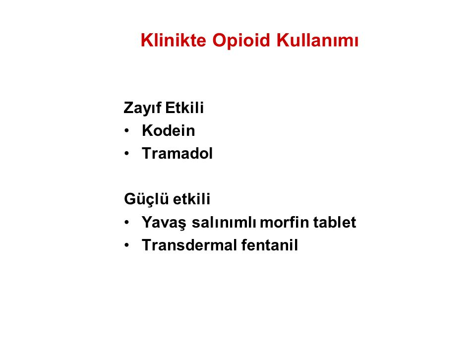 Klinikte Opioid Kullanımı