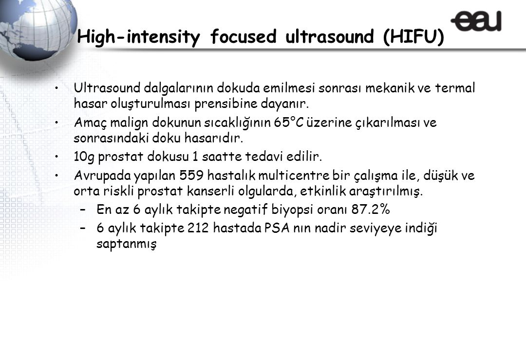 High-intensity focused ultrasound (HIFU)