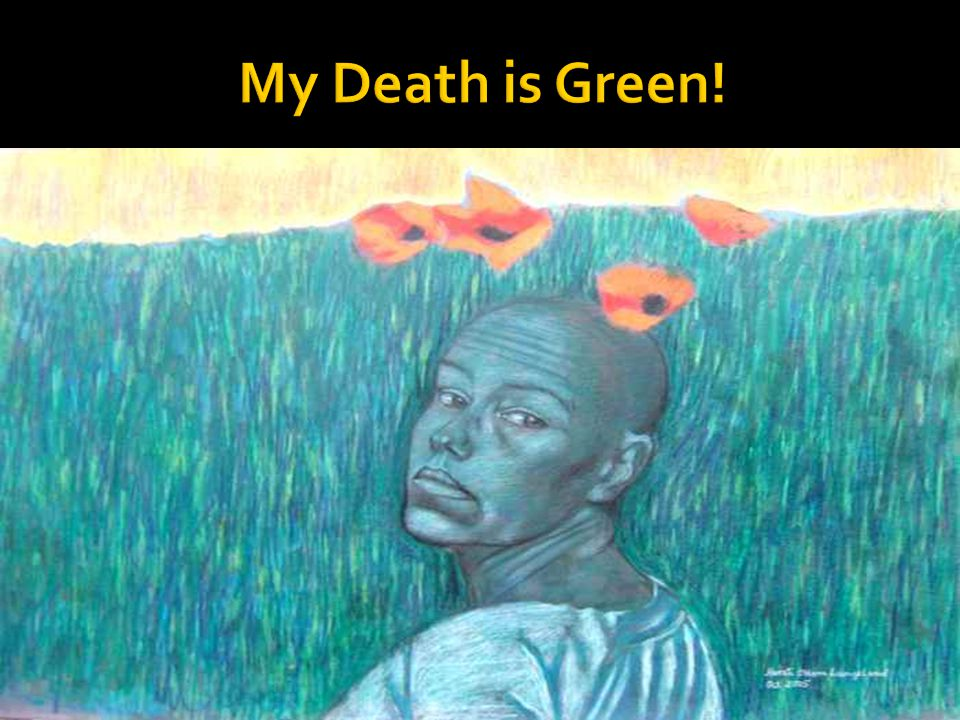 My Death is Green!