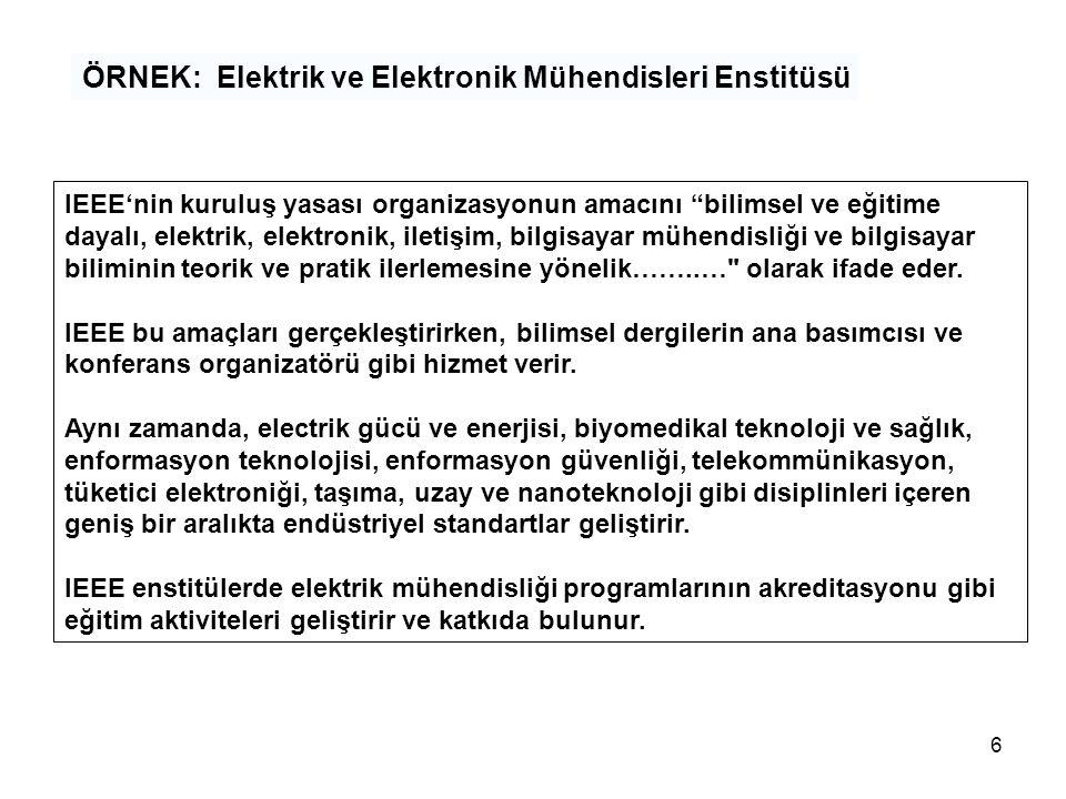 ÖRNEK: Elektrik ve Elektronik Mühendisleri Enstitüsü