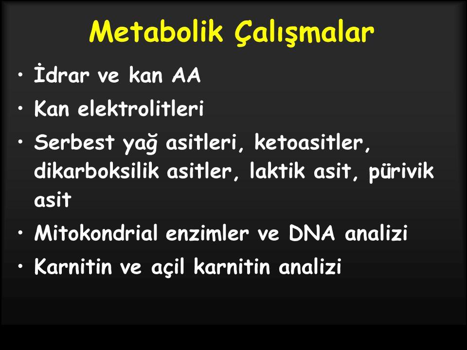 Metabolik Çalışmalar İdrar ve kan AA Kan elektrolitleri