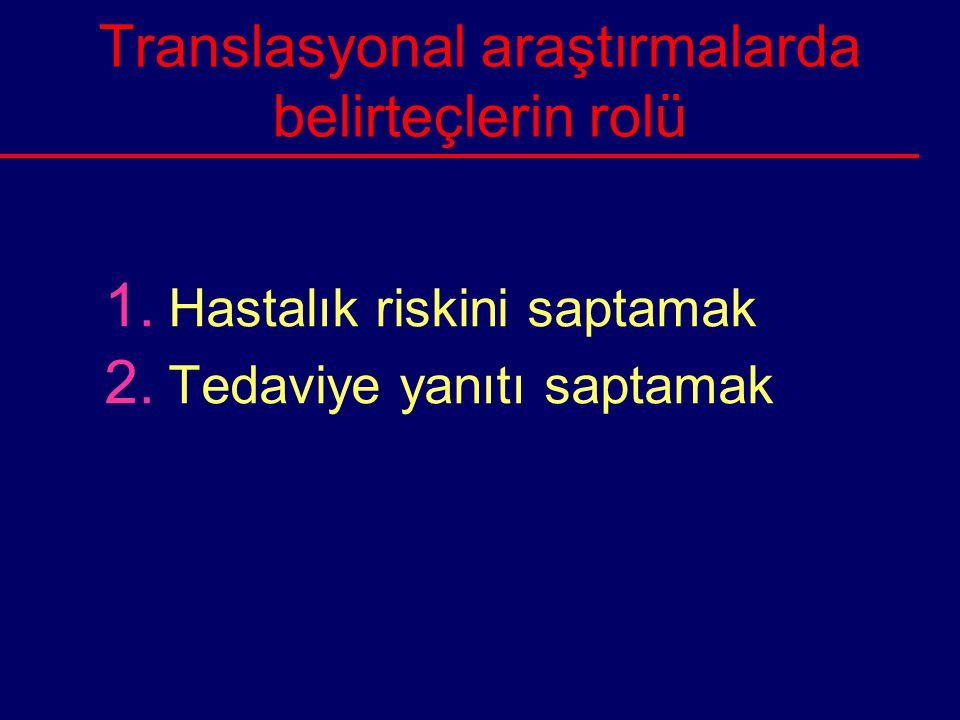 Translasyonal araştırmalarda belirteçlerin rolü