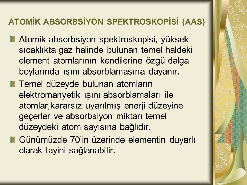ATOMİK ABSORBSİYON SPEKTROSKOPİSİ (AAS)
