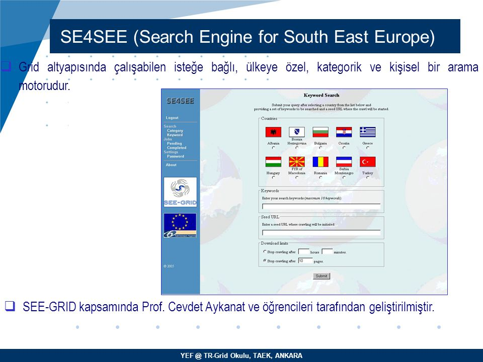 SE4SEE (Search Engine for South East Europe)‏