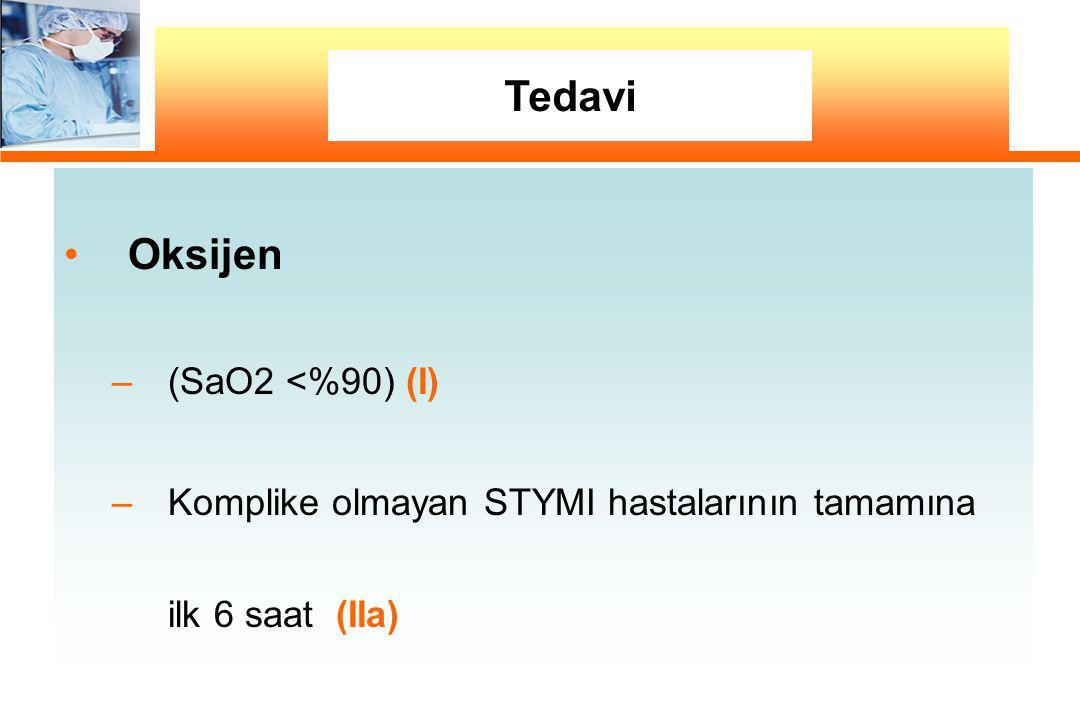Tedavi Oksijen (SaO2 <%90) (I)