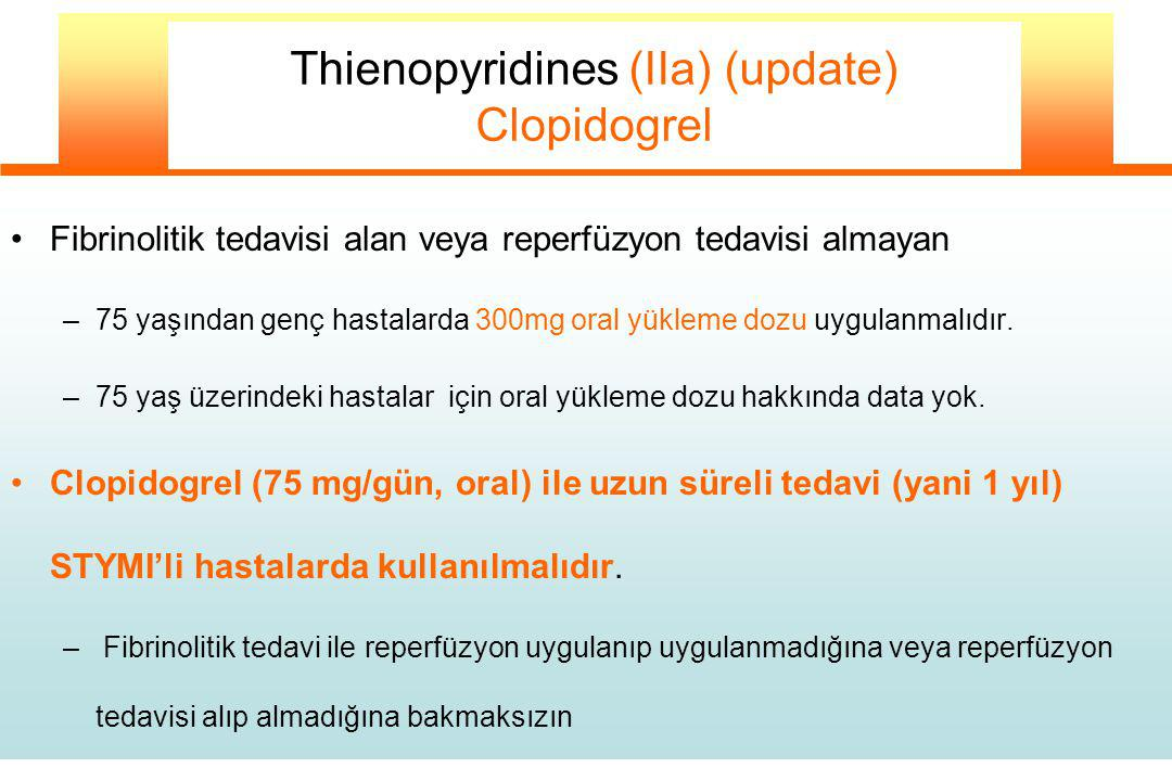 Thienopyridines (IIa) (update) Clopidogrel