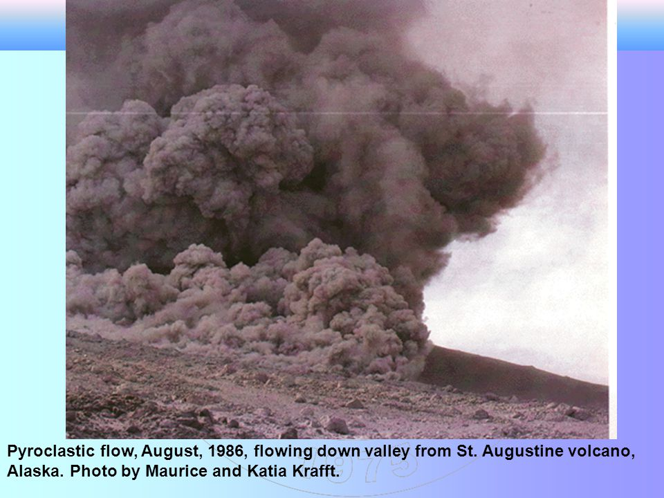 Pyroclastic flow, August, 1986, flowing down valley from St