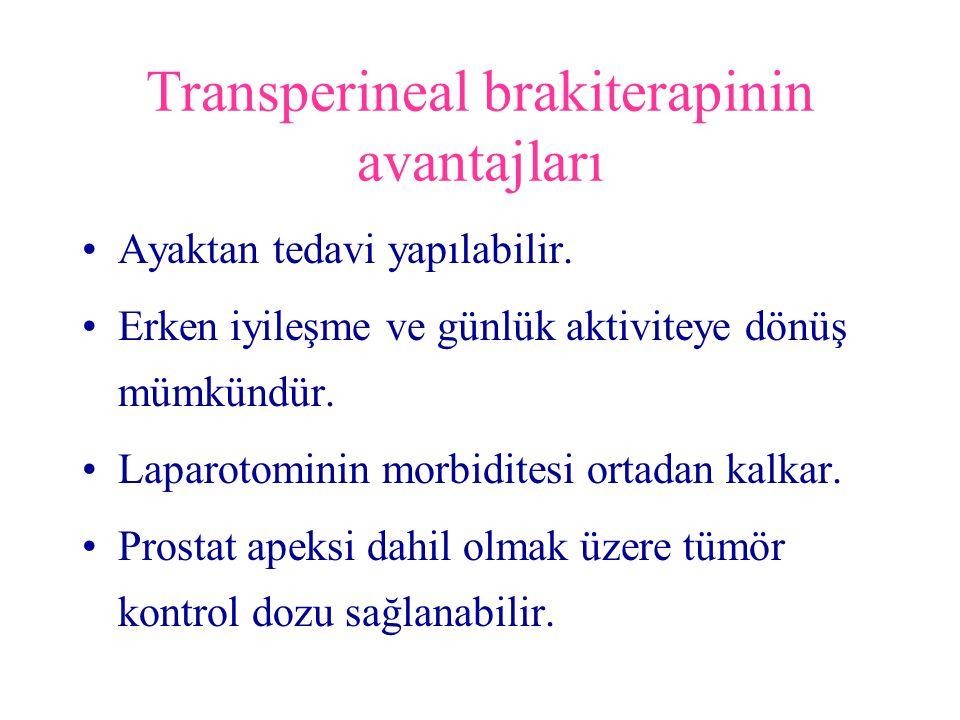 Transperineal brakiterapinin avantajları