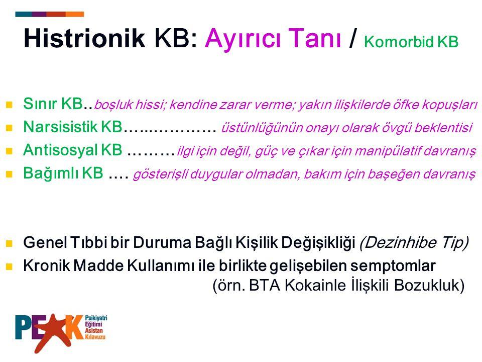 Histrionik KB: Ayırıcı Tanı / Komorbid KB