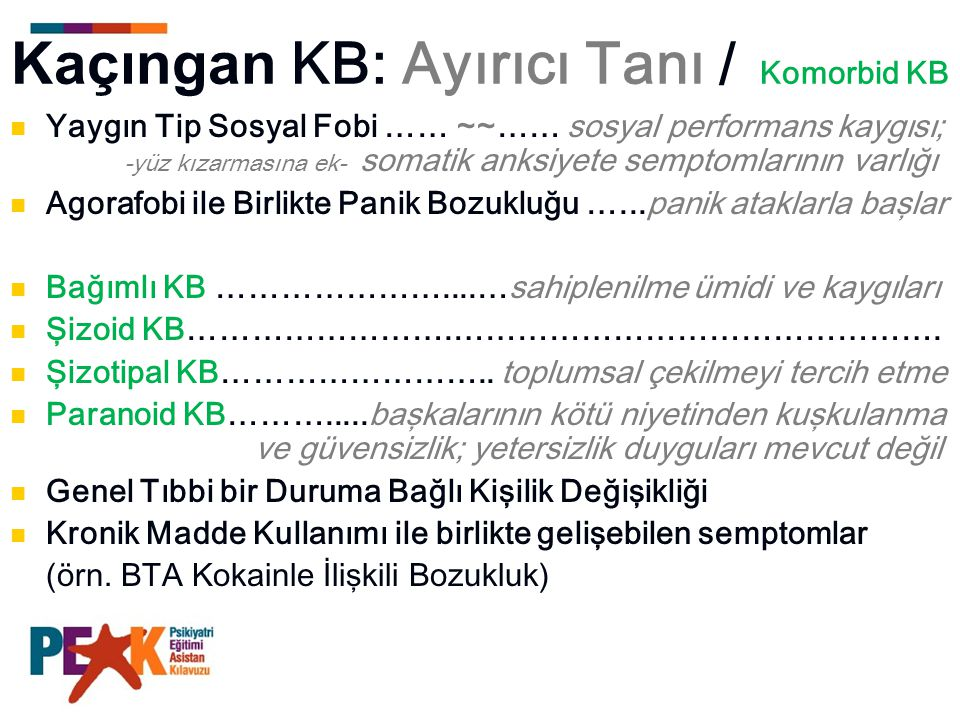 Kaçıngan KB: Ayırıcı Tanı / Komorbid KB