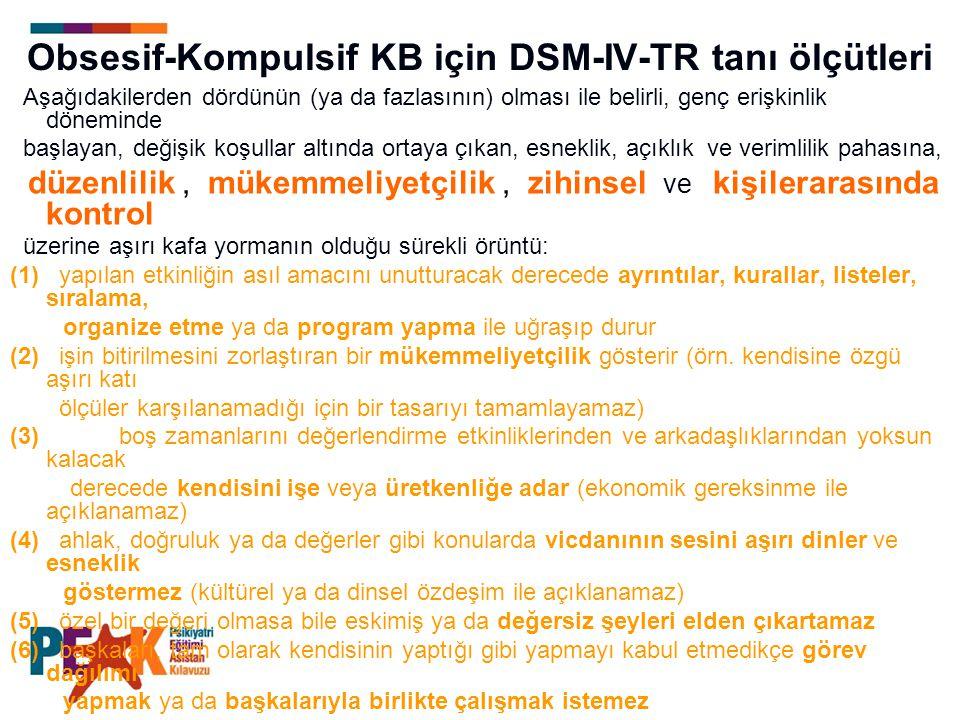 Obsesif-Kompulsif KB için DSM-IV-TR tanı ölçütleri