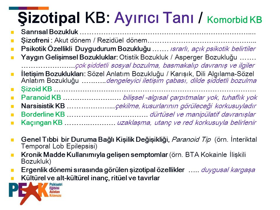 Şizotipal KB: Ayırıcı Tanı / Komorbid KB