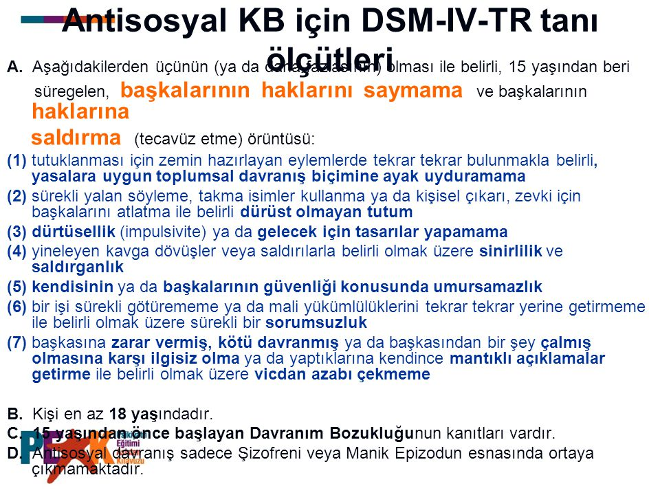 Antisosyal KB için DSM-IV-TR tanı ölçütleri