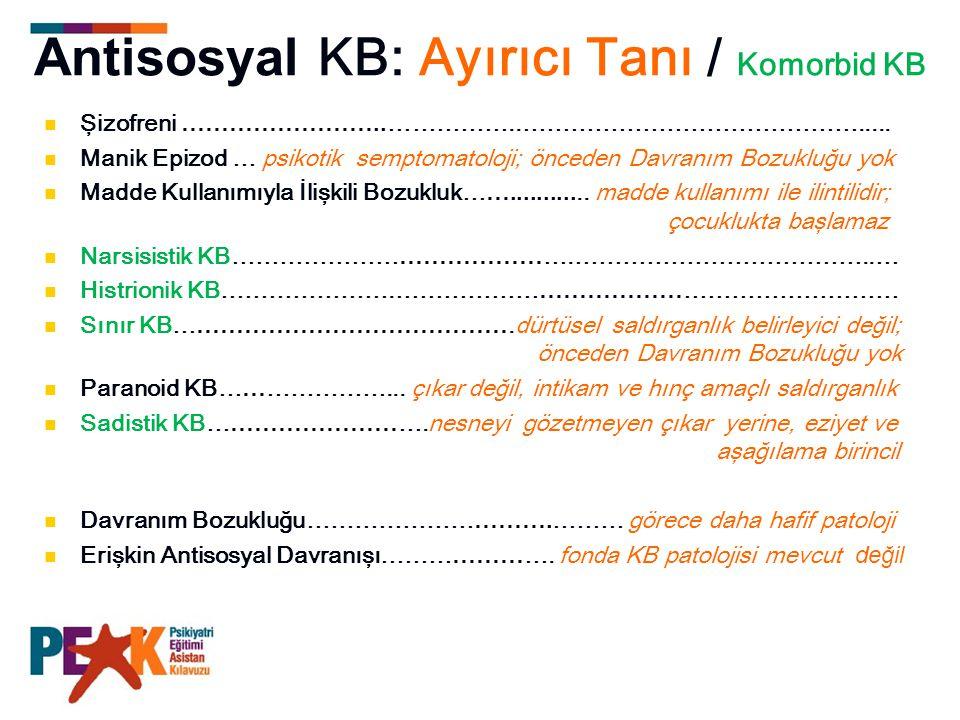Antisosyal KB: Ayırıcı Tanı / Komorbid KB