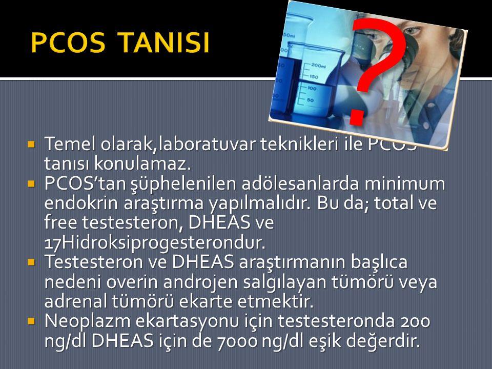 PCOS TANISI. Temel olarak,laboratuvar teknikleri ile PCOS tanısı konulamaz.