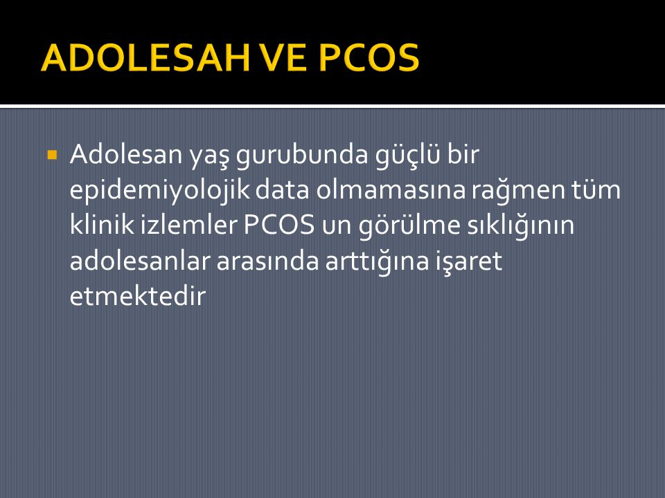 ADOLESAH VE PCOS