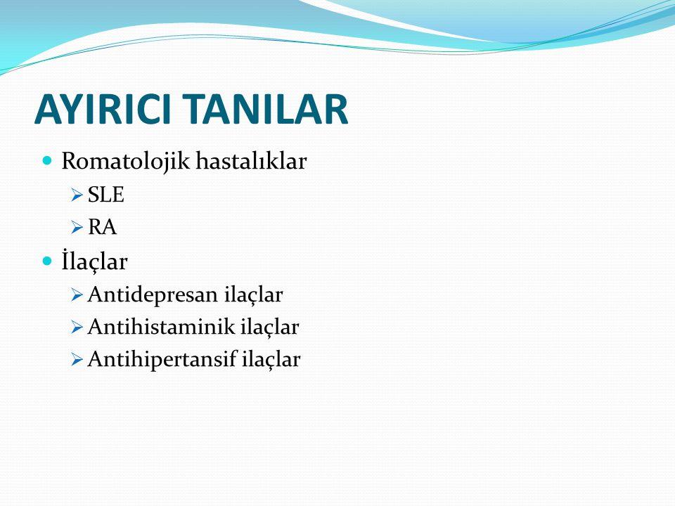 AYIRICI TANILAR Romatolojik hastalıklar İlaçlar SLE RA