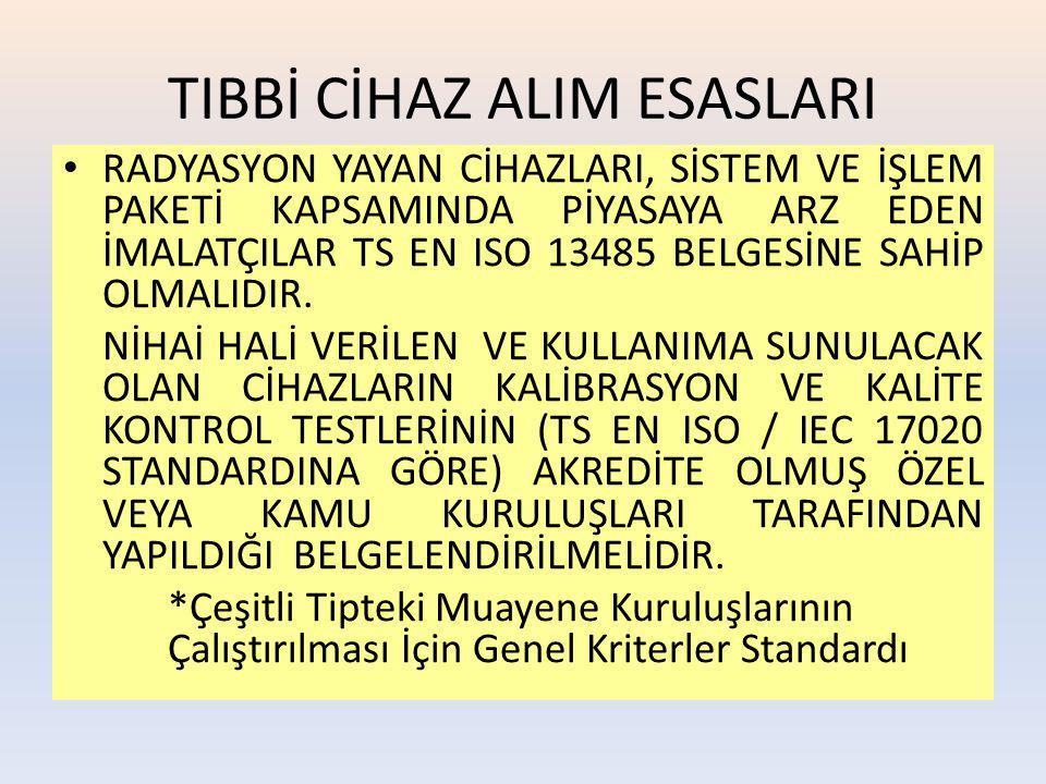 TIBBİ CİHAZ ALIM ESASLARI